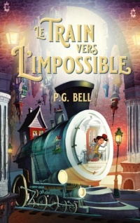 Train vers l'impossible (Le)