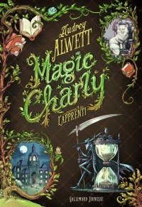Magic Charly tome 1 – L'apprenti