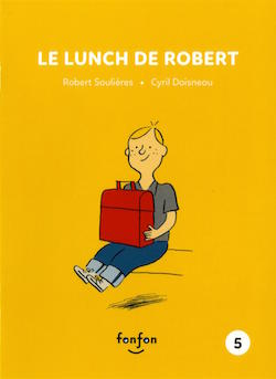 Le lunch de Robert