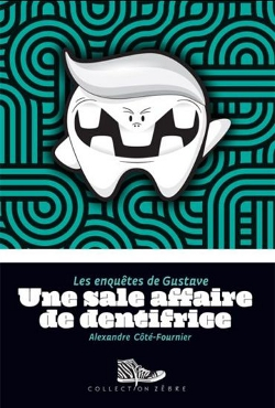 Sale affaire de dentifrice (Une)